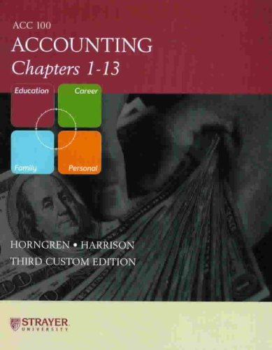 Accounting Chapters 1 – 13 ACC 100 – Strayer University