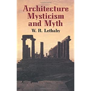 Architecture, Mysticism and Myth (Dover Architecture)