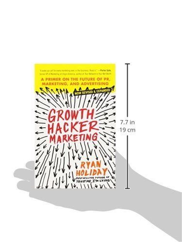 Growth Hacker Marketing: A Primer on the Future of PR, Marketing, and Advertising free download