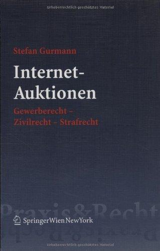 Internet-auktionen: Gewerberecht - Zivilrecht - Strafrecht
