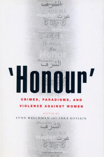 'Honour': Crimes, Paradigms and Violence Against Women