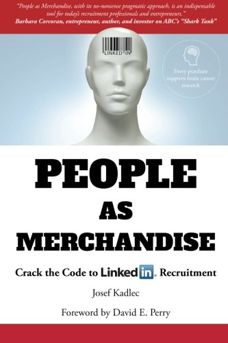 People-as-Merchandise-Crack-the-Code-to-LinkedIn-Recruitment