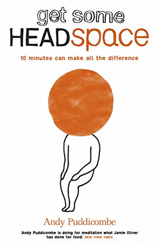 the-headspace-guide-to-mindfulness-meditation-10-minutes-can-make-all-the-difference