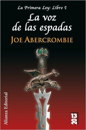 Portada del libro La voz de las espadas de Joe Abercrombie