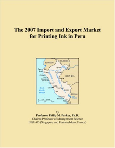 The 2007 Import and Export Market for Printing Ink in Peru