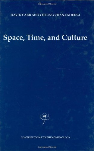 Space, Time and Culture (Contributions to Phenomenology)