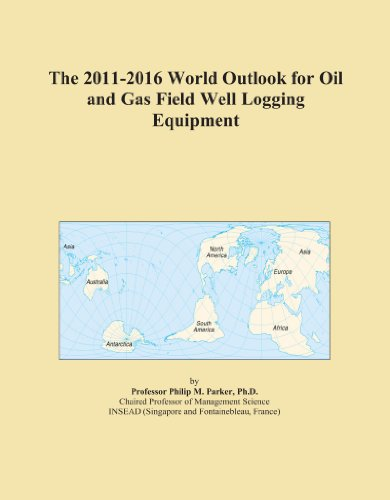 The 2011-2016 World Outlook for Oil and Gas Field Well Logging Equipment