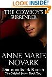 The Cowboy's Surrender (The Diamondback Ranch Original Series, Book 2)