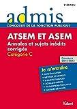 echange, troc Caroline Dubuis - Concours ATSEM et ASEM - Annales et sujets inédits corrigés - Épreuve écrite - Catégorie C - Admis - Je m'entraîne