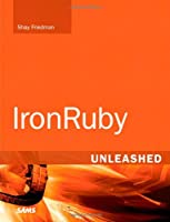IronRuby Unleashed ebook download