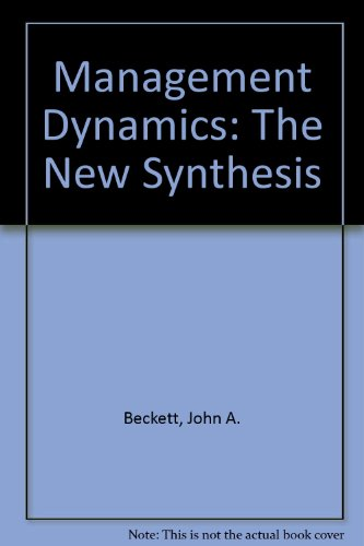 Management Dynamics: The New Synthesis PDF