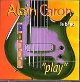Play By Alain Caron (1997-11-17)