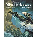 Rifts Underseas (Rifts World Book 7) (091621172X) by Kevin Siembieda