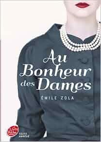 Au Bonheur DES Dames (Texte Abrege) (French Edition): Emile Zola
