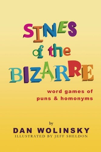 Sines of the Bizarre: Word Games of Puns and Homonyms PDF Download Free