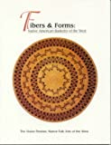 img - for Fibers & Forms (Vision Persists: Native American Folk Arts of the West) book / textbook / text book
