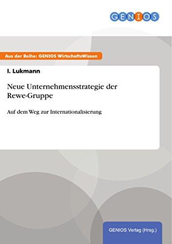 neue-unternehmensstrategie-der-rewe-gruppe-auf-dem-weg-zur-internationalisierung