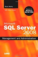Microsoft SQL Server 2008 Management and Administration Front Cover