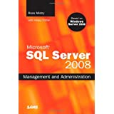 Microsoft SQL Server 2008 Management and Administrationby Ross Mistry