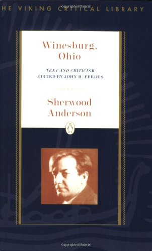 Winesburg, Ohio: Text and Criticism