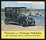Veteran and Vintage Vehicles: The Montagu Motor Museum, Beaulieu
