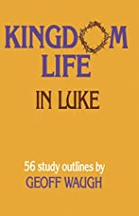 Kingdom Life in Luke