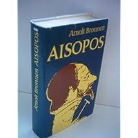 Arnolt Bronnen: Aisopos