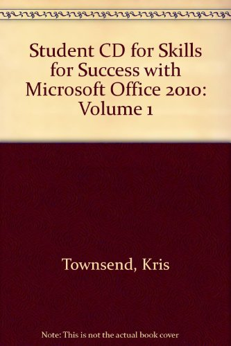 Student CD for Skills for Success with Microsoft Office 2010, Volume 1