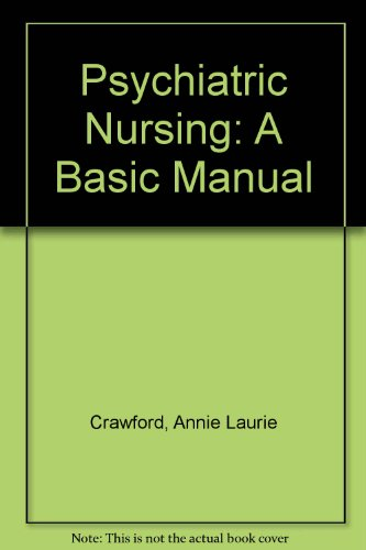 Psychiatric Nursing: A Basic Manual
