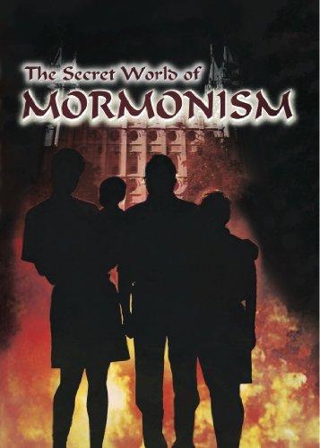 Secret World of Mormonism, The