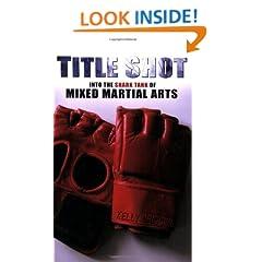 Title Shot: Into the Shark Tank of Mixed Martial Arts