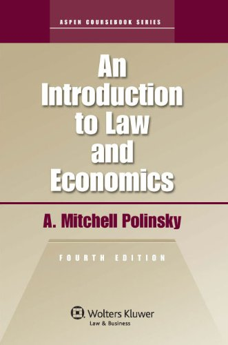 An Introduction To Law & Economics 4th Edition (Aspen...