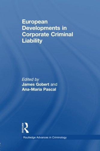 European Developments in Corporate Criminal Liability (Routledge Advances in Criminology)