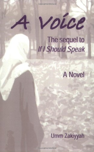 A Voice, the sequel to If I Should Speak
