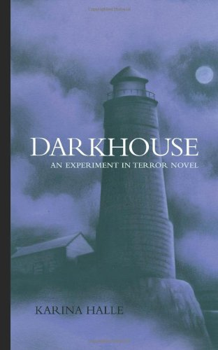 Darkhouse (Experiment in Terror #1) by Karina Halle