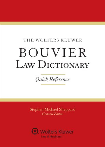 the-wolters-kluwer-bouvier-law-dictionary-quick-reference