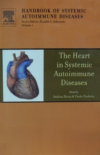 The Heart in Systemic Autoimmune Diseases (Handbook of Systemic Autoimmune Diseases) by Andrea Dorea (2004-01-20)