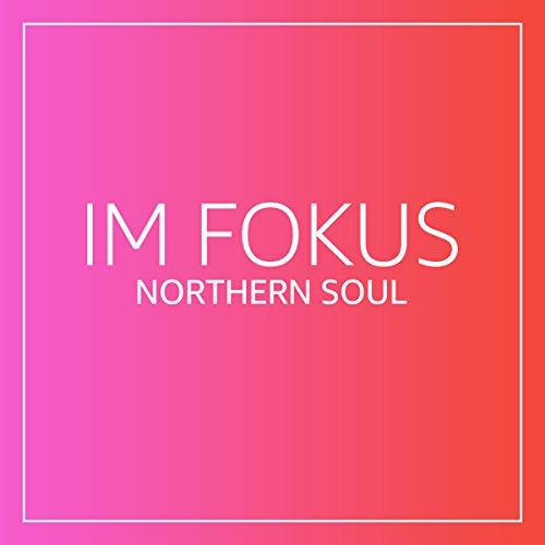 im-fokus-northern-soul