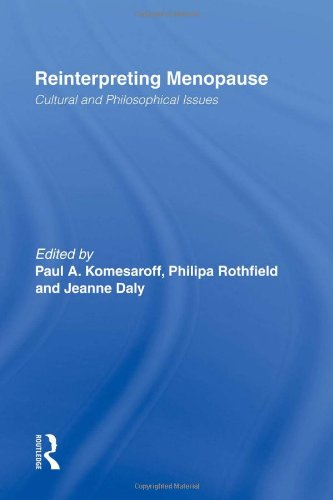 Reinterpreting Menopause: Cultural and Philosophical Issues