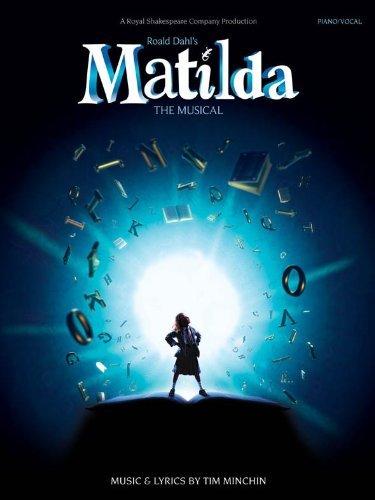 Tim Minchin : Matilda, la comédie musicale. Partitions pour Piano, Chant et Guitare(Symboles d'Accords)