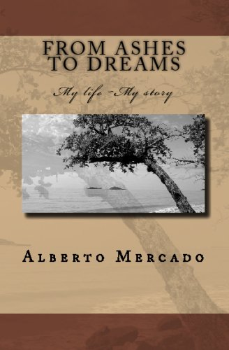 From Ashes To Dreams: My Life, My Story