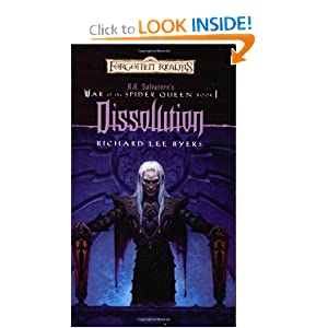 Dissolution (Forgotten Realms: R.A. Salvatore's War of the Spider Queen, Book 1) by Richard Lee Byers