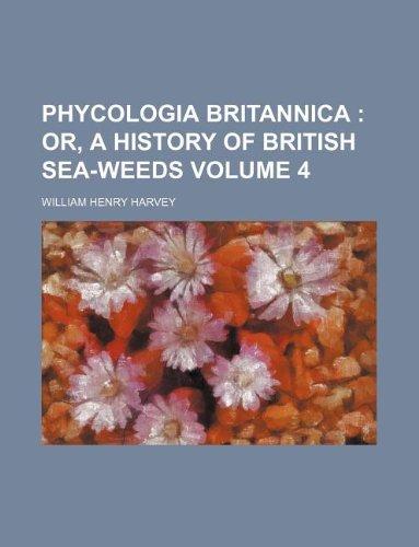 Phycologia britannica  Volume 4