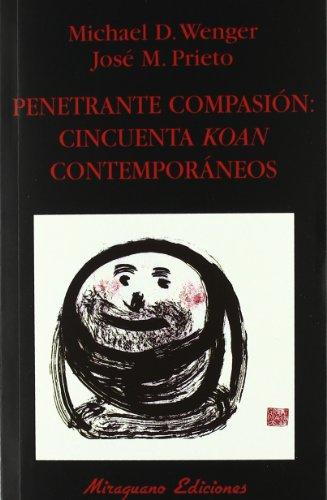 penetrante-compasion-cincuenta-koan-contemporaneos-libros-de-los-malos-tiempos