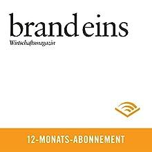 brand eins audio, 12-Monats-Abonnement Audiomagazin von  brand eins Gesprochen von: Anna Doubek, Gerhart Hinze