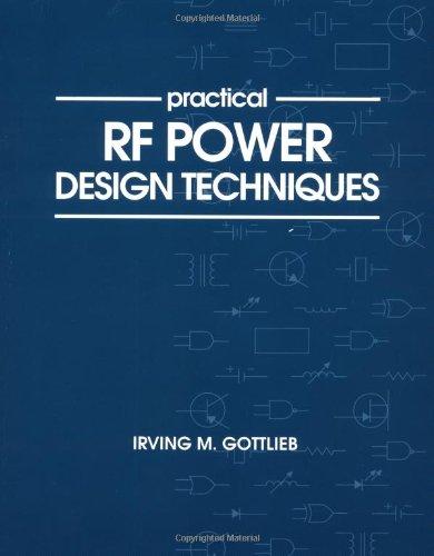 Practical Rf Power Design Techniques