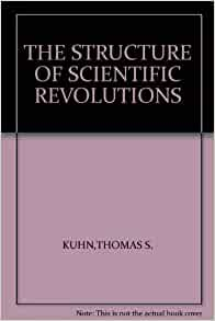 the structure of scientific revolutions book Thomas kuhn's the structure of scientific revolutions can be seen, without exaggeration, as a landmark text in intellectual history in his analysis of shifts in scientific thinking, kuhn.