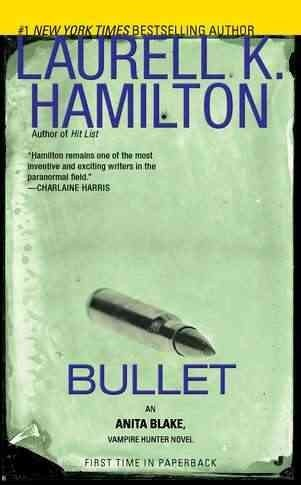 Bullet (Laurell K Hamilton Bullet compare prices)