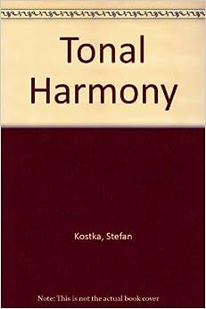 Tonal Harmony, with an Introduction to Twentieth-Century ...