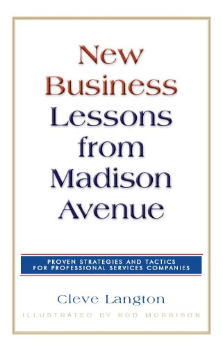 New Business Lessons from Madison Avenue